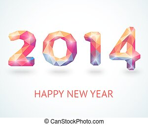 Happy New Year 2014 colorful greeting card made in polygonal...