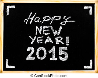 Happy new year 2015, hand writing with chalk on wooden frame blackboard, vintage concept