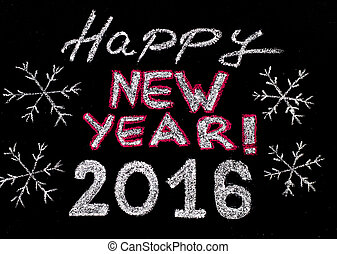 Happy new year 2016, hand writing with chalk on blackboard, vintage concept