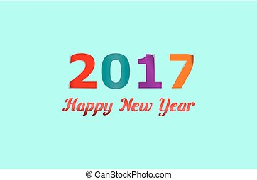 Happy New Year 2017 - 2017 New Year greeting image.