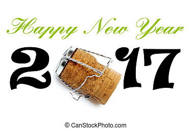 Happy New Year 2017 Lettering with Champaign Cork
