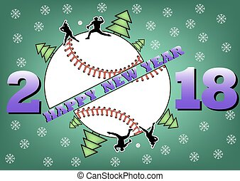 Happy new year 2018 and  baseball