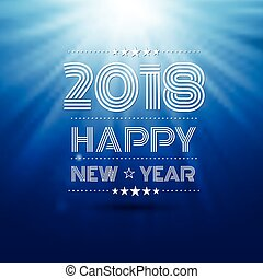 Happy new year 2018 - happy new year 2018 in blue glow light...