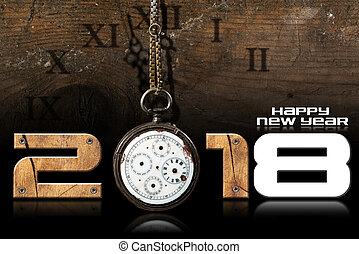 Happy New Year 2018 - Old Pocket Watch - Happy New Year 2018...