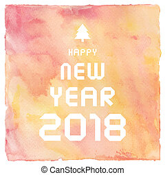 Happy New Year 2018 on multicolor watercolor background