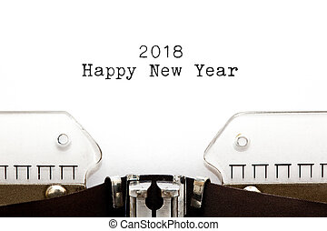 Happy New Year 2018 On Typewriter. - Happy New Year 2018...