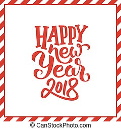 Happy New Year 2018 typogrpahy. Vector background