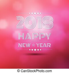 Happy new year 2018 - happy new year 2018 in pink bokeh blur...