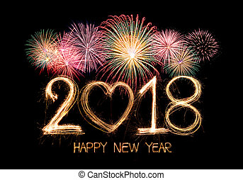 2018 - Happy new year 2018 written with Sparkle firework...