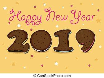 Happy New Year 2019. Chocolate cookies - Happy New Year...