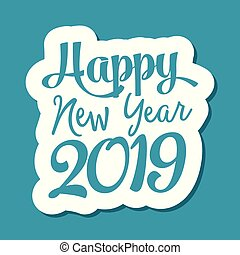 Happy new year 2019 text for greeting card