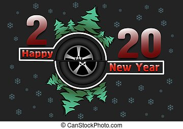 Happy new year 2020 and car wheel