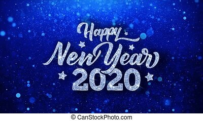 Happy New Year 2020 Blue Text Wishes Particles Greetings,...