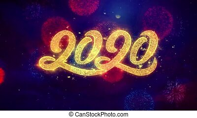 Happy New Year 2020 greeting text Sparkle Particles on Colored Fireworks Display .