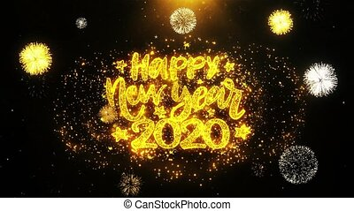 Happy New Year 2020 Text wish on Firework Display Explosion Particles. Greeting card, Wishes, Celebration, Party, Invitation, Gift, Event, Message, Holiday, Festival 4K Loop Animation.