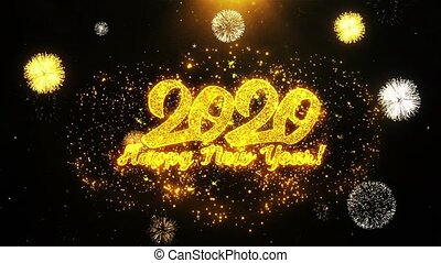 Happy New Year 2020 Text Sparks Particles Reveal from Golden Firework Display explosion 4K. Greeting card, Celebration, Party Invitation, calendar, Gift, Events, Message, Holiday, Wishes Festival
