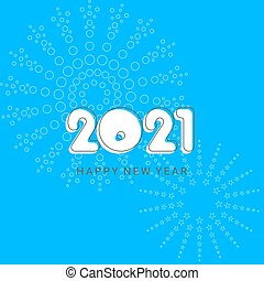 Happy new year 2021 greetings on blue background with festive fireworks.