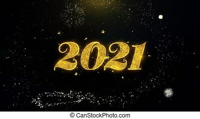 Happy New Year 2021 Written Gold Particles Exploding...