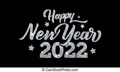 Happy New Year 2022 Blinking Text Greetings card Abstract Blinking Sparkle Glitter Particle Looped Background. Gift, card, Invitation, Celebration, Events, Message, Holiday Festival