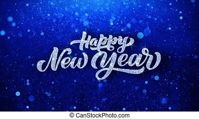 Happy New Year Blue Text Wishes Particles Greetings,...