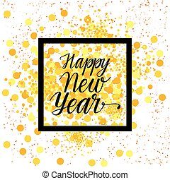 Happy New Year Calligraphic Text Over Glittering Yellow Background