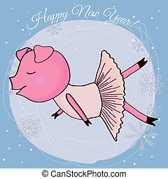 Happy new year card cartoon pig ballerina