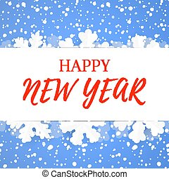 Happy New Year greeting poster design. Winter holidays background template with paper snowflakes and snowfall.