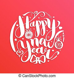 Happy New Year, lettering Greeting Card design text. Vector illustration.