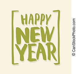 Happy new year lettering. Vector illustration.