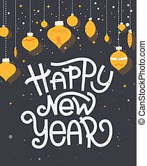 Happy New Year lettering with ornaments. Typographic...