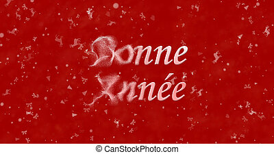"Happy New Year text in French ""Bonne annee"" turns to dust..."