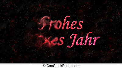 "Happy New Year text in German ""Frohes neues Jahr"" turns to..."