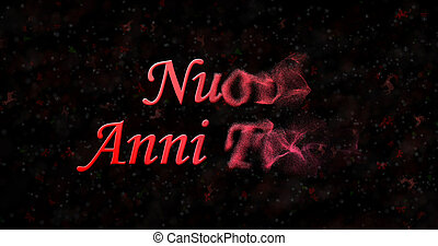 happy new year text in italian nuovi anni felici turns to dust from right