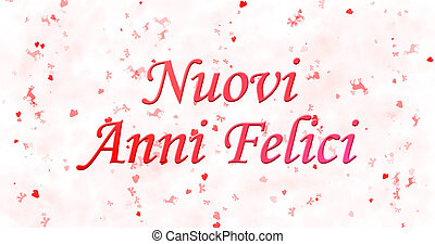 "Happy New Year text in Italian ""Nuovi anni felici"" on white..."