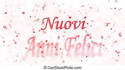 "Happy New Year text in Italian ""Nuovi anni felici"" turns to..."