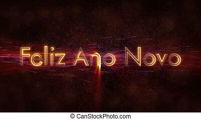 """Happy New Year"" text in Portuguese ""Feliz Ano Novo"" loop..."
