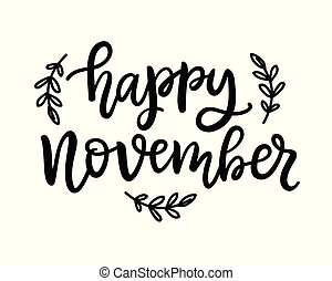 Happy november hand written ink lettering, isolated on white