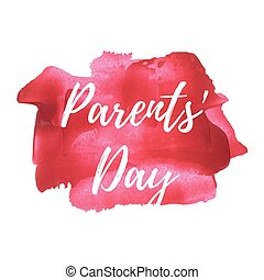 Happy Parents' Day Holiday, celebration, card, poster, logo, lettering, words, text written on blue painted background vector illustration