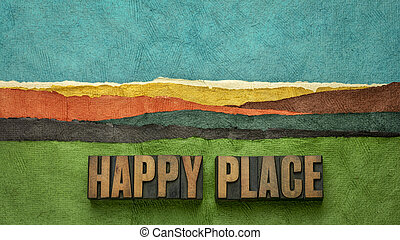 happy place concept in wood type