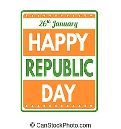 Happy Republic Day grunge rubber stamp