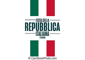 Happy Republic Day. June 2. Inscription in Italian: Italian Republic Day. Holiday concept. Template for background, banner, card, poster with text inscription. Vector EPS10 illustration.
