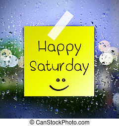 Happy Saturday with water drops background with copy space