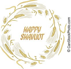 Happy Shavuot wheat wreath greeting card. Vector image