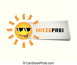 happy smiling summer sun with sunglasses and german text heat free