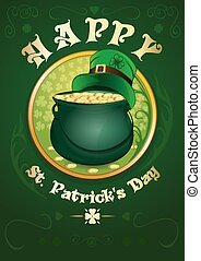 Happy St. Patricks Day. Green pot with gold coins