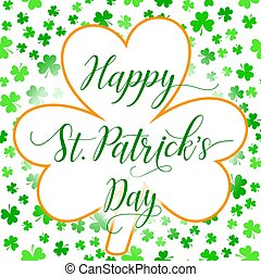 Happy St Patrick's Day greeting card template with clover leaf and shamrock leaves background