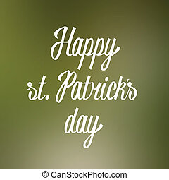 Happy st. Patricks day lettering