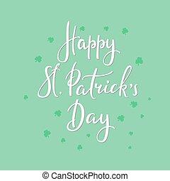 Happy St Patricks day lettering