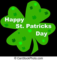 St Patricks Day Sign with different colored shamrock - clover
