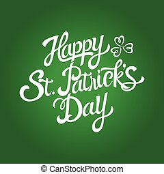 Text of Saint Patrick's Day with decorative three-leaved shamrock on green background